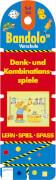 Bandolo Set 44, Denk- und Kom