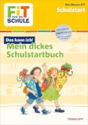 Fit für die Schule -Mein dickes Schulstartbuch, Lernbuch, 128 Seiten, ab 5 Jahren