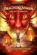 Arena - Drachenzähmen leicht gemacht (9). Jagd um das Drachenerbe, Lesebuch, 360 Seiten, ab 10 Jahren. Cowell.